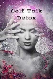 Self-Talk Detox