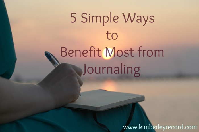 5-simple-ways-to-benefit-most-from-journaling